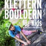 Klettern und Bouldern mit Kids Cover