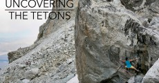 Uncovering the Tetons Part: I