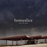 homeslice-all-we-had-small